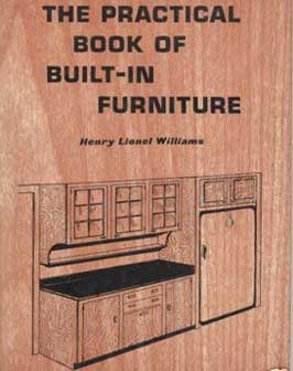 PRACTICAL BOOK OF BUILT-IN FURNITURE BY HENRY LIONEL WILLIAMS