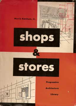 Shops & stores (Progressive Architecture Library) 1948
