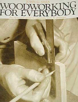 WOODWORKING FOR EVERYBODY BY JOHN G. SHEA (1970)