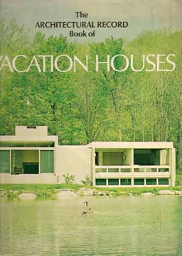 THE ARCHITECTURAL RECORD BOOK OF VACATION HOUSES 1970