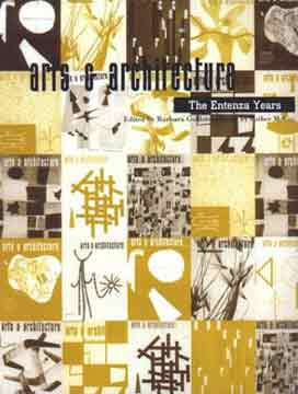 ARTS & ARCHITECTURE THE ENTENZA YEARS B Goldstein E McCoy 1998