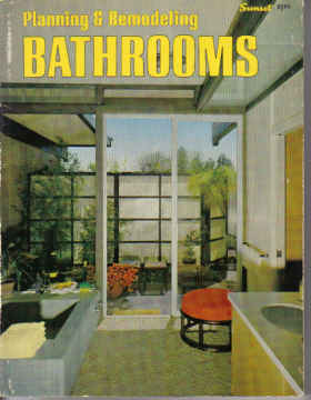 PLANNING & REMODELING BATHROOMS , A SUNSET BOOK (1969)