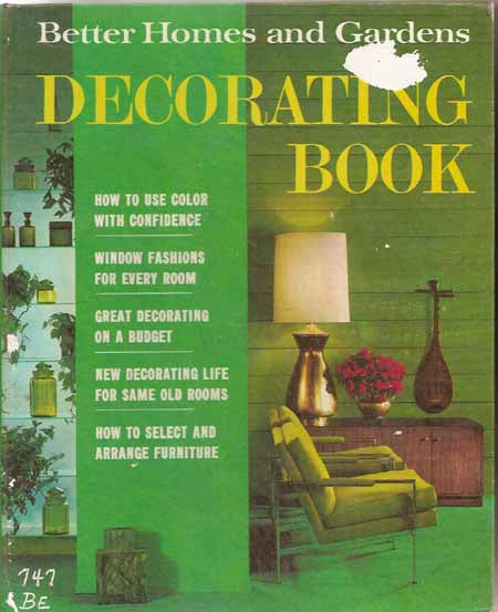 Better homes and gardens decorating book 1968 edition - Better homes and gardens cookbook 1968 ...