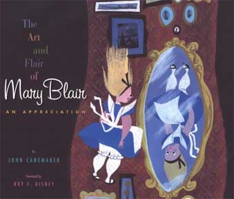 The Art and Flair of Mary Blair by John Canemaker 2003