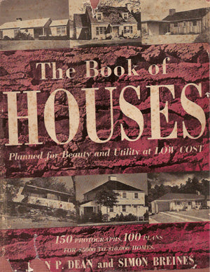 The Book of Houses by John P. Dean, Simon Breines (1946)