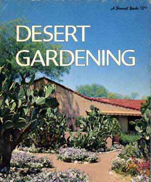 DESERT GARDENING,  A SUNSET BOOK (1967)