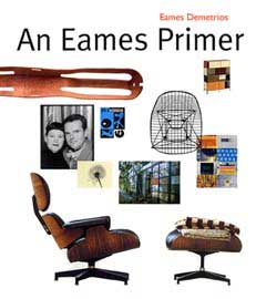 AN EAMES PRIMER by Eames Demetrios (2002)