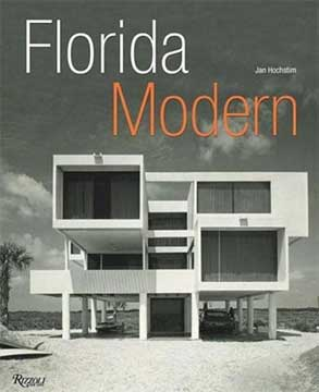 FLORIDA MODERN RESIDENTIAL ARCHITECTURE 1945-1970