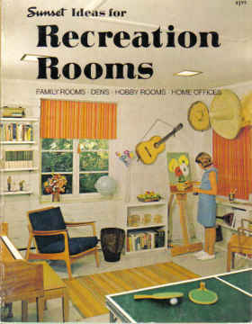 SUNSET IDEAS FOR RECREATION ROOMS (1968)