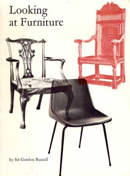 Looking at Furniture by Sir Gordon Russell 1964