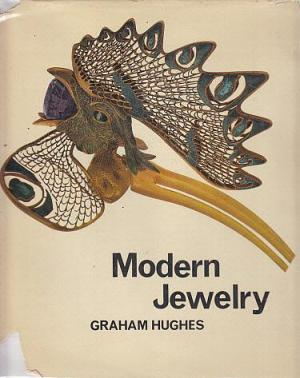Modern Jewelry: An International Survey Graham Hughes 1963