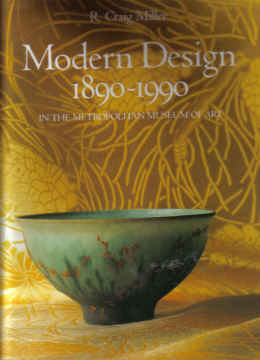 MODERN DESIGN 1890-1990 BY R. CRAIG MILLER,  MET MUSEUM OF ART