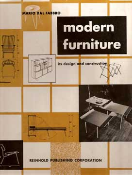 MODERN FURNITURE ITS DESIGN AND CONSTRUCTION Dal Fabbro
