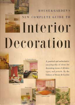 HOUSE & GARDENS NEW COMPLETE GUIDE TO INTERIOR DECORATION 1953