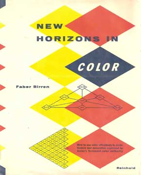 New Horizons in Color by Faber Birren (1956)