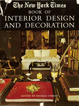 NEW YORK TIMES BOOK OF INTERIOR DESIGN AND DECORATION 1965