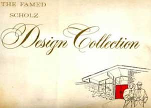 THE FAMED SCHOLZ DESIGN COLLECTION 1962