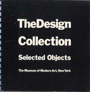 THE DESIGN COLLECTION: SELECTED OBJECTS MoMA