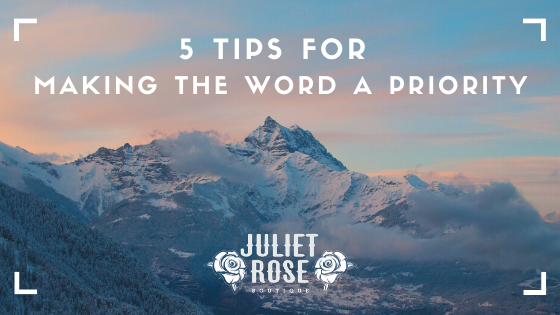 5 Tips For Making the Word a Priority