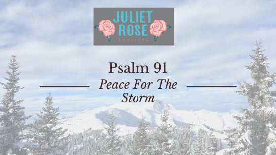 Psalm 91: Peace For The Storm