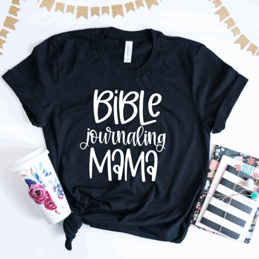 Bible Journaling Mama T-Shirt - Juliet Rose Boutique