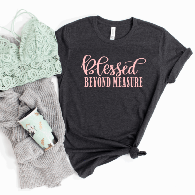 Blessed Beyond Measure Christian T-Shirt - Juliet Rose Boutique