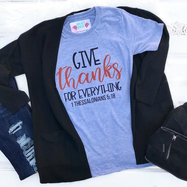 Give Thanks for Everything Tee - Juliet Rose Boutique