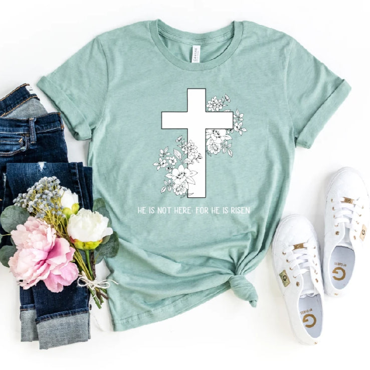 He is Not Here: For He is Risen Christian Easter T-Shirt - Juliet Rose Boutique