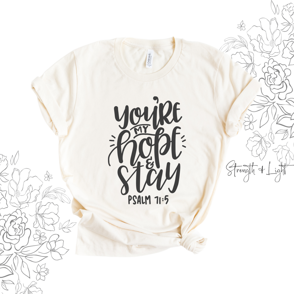 My Hope & Stay Christian T-Shirt - Juliet Rose Boutique