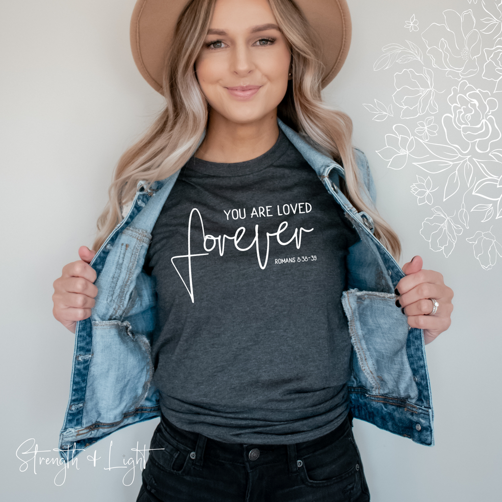You Are Loved Christian T-Shirt - Juliet Rose Boutique