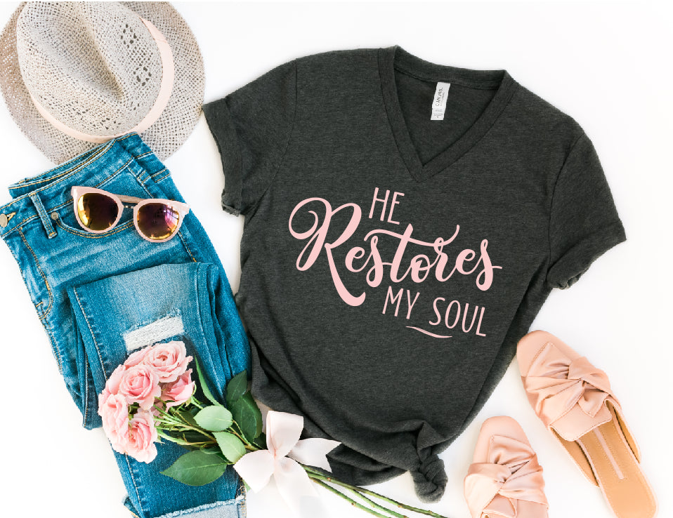He Restores my Soul Christian V-Neck Shirt - Juliet Rose Boutique