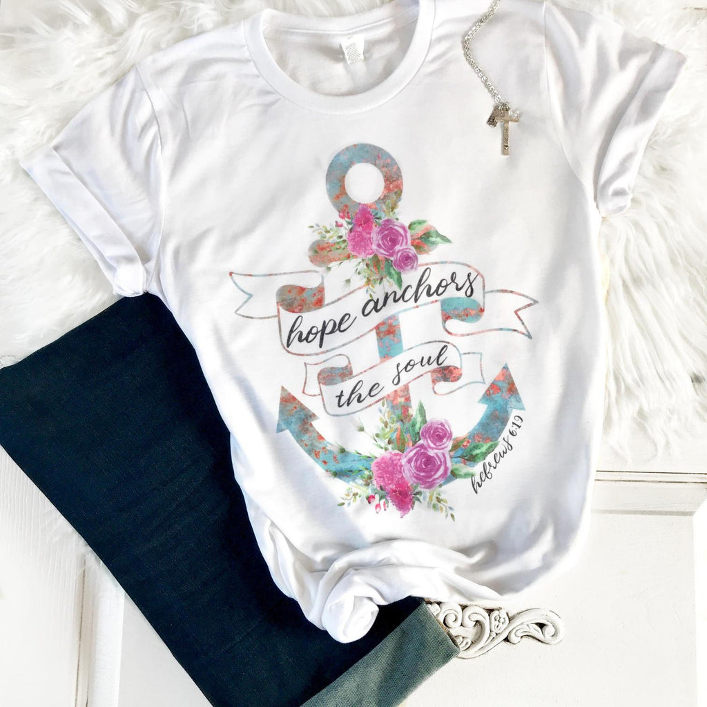 Hope Anchors the Soul Tee - Juliet Rose Boutique
