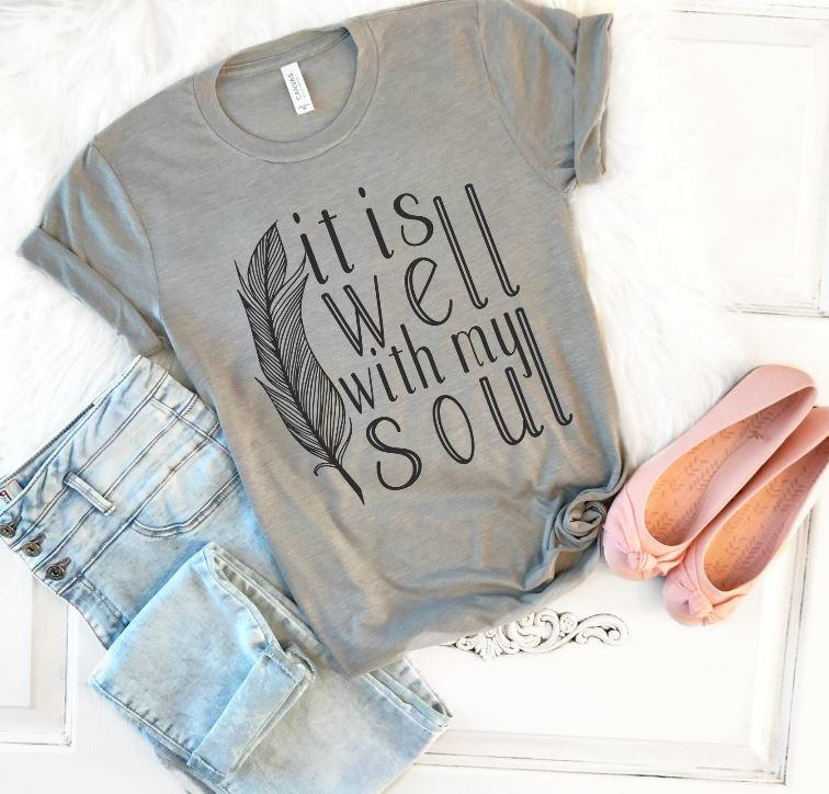 It Is Well With My Soul Tee - Juliet Rose Boutique