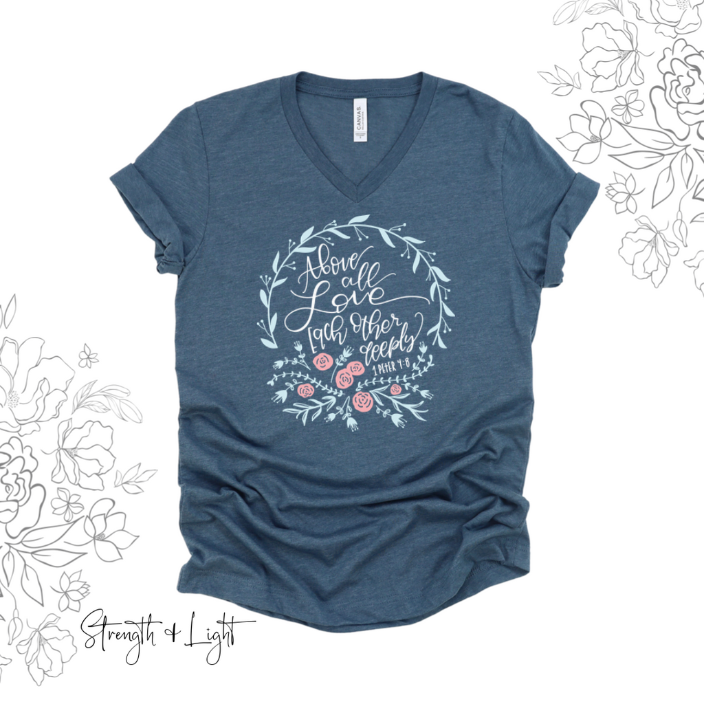 Above All Love Each Other T-Shirt - Juliet Rose Boutique