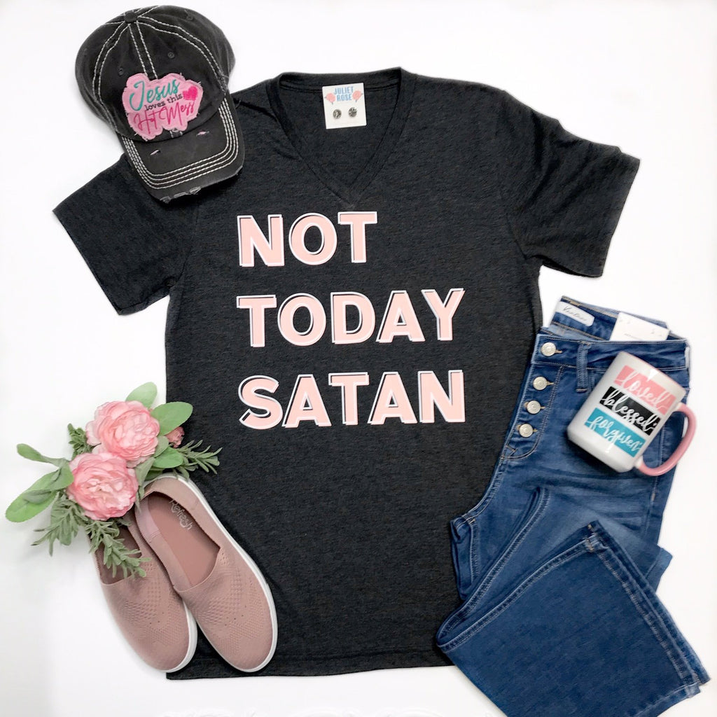 Not Today Satan V-Neck T-Shirt - Juliet Rose Boutique