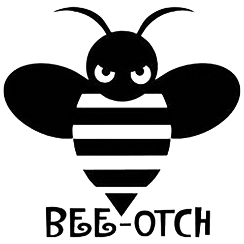 Bee otch decal