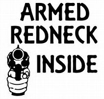 Redneck armed decal
