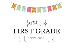 FIRST GRADE FIRST DAY OF SCHOOL