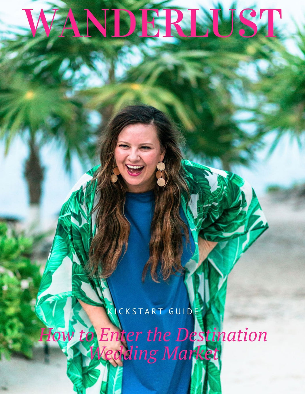 Freebie! Kickstart Guide to Destination Weddings