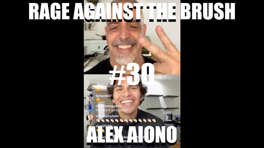 Rage Against The Brush With BUA #30 - Alex Aiono - 05/06/20