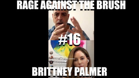 Rage Against The Brush With BUA #16 - Brittney Palmer - 04/21/2020