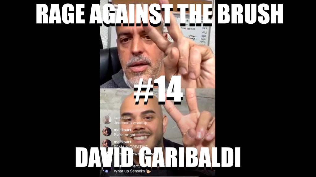 Rage Against The Brush With BUA #14 - David Garibaldi - 04/20/2020