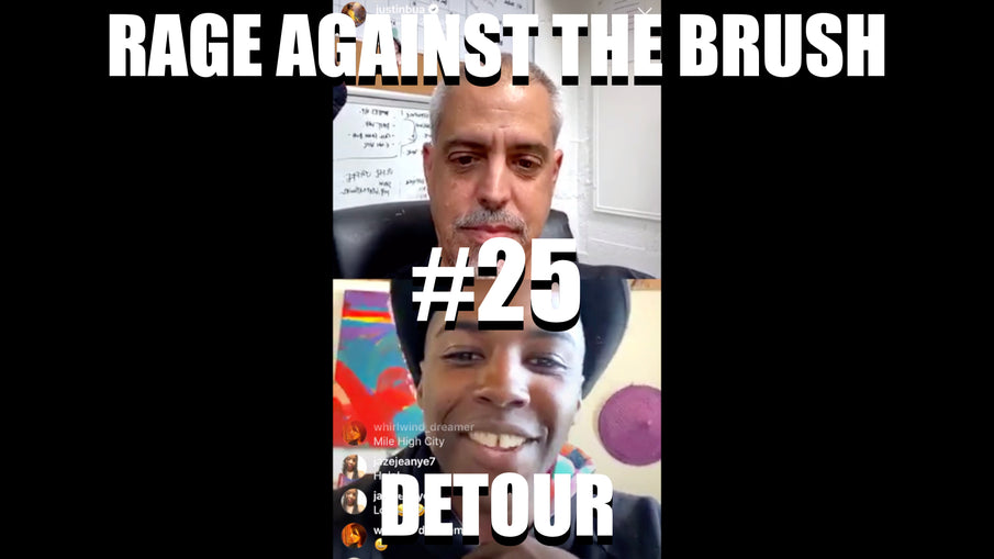 Rage Against The Brush With BUA #25 - Detour - 05/01/2020