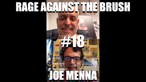 Rage Against The Brush With BUA #18 - Joe Menna - 04/23/2020