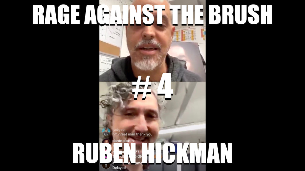 Rage Against The Brush With BUA #4 - Ruben Hickman - 04/12/2020