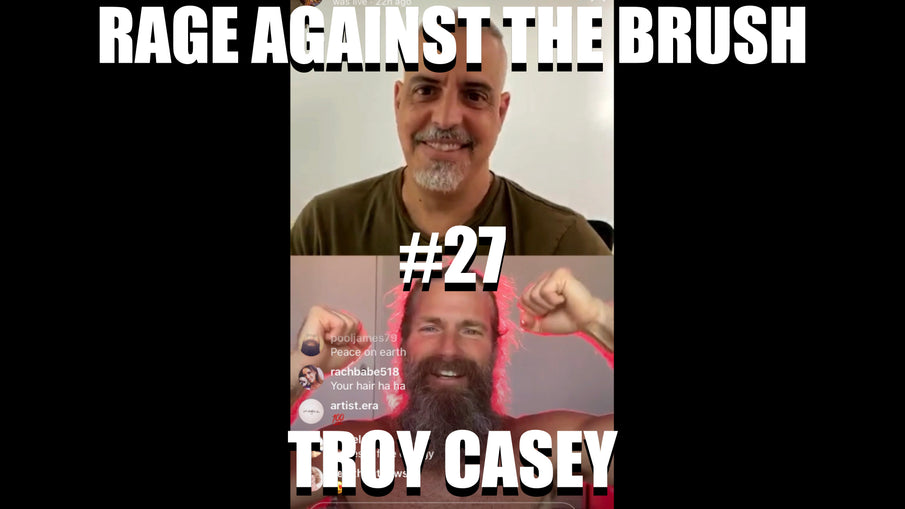 Rage Against The Brush With BUA #27 - Troy Casey - 05/04/2020