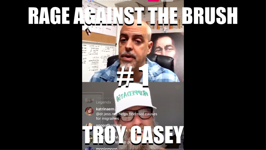 Rage Against The Brush With BUA #1 - Troy Casey - 04/07/2020