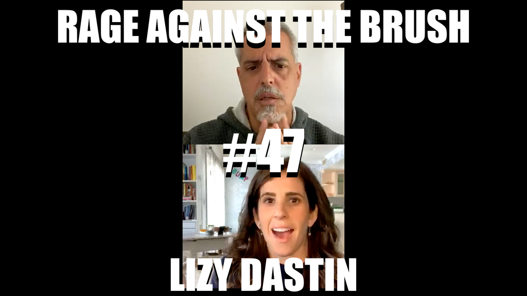 Rage Against The Brush With BUA #47 - Lizy Dastin - 06/15/2020