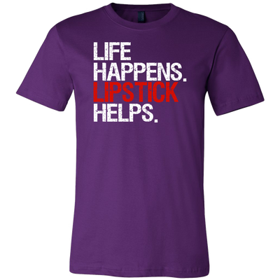 Life Happens Lipstick Helps Canvas Brand Tee Unisex T-Shirt - 12 colors available - PLUS Size S-3XL MADE IN THE USA