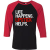 Life Happens Lipstick Helps - Unisex Three-Quarter Sleeve Baseball T-Shirt - Bella & Canvas - 8 Colors Available Plus Size XS-2XL - MADE IN THE USA
